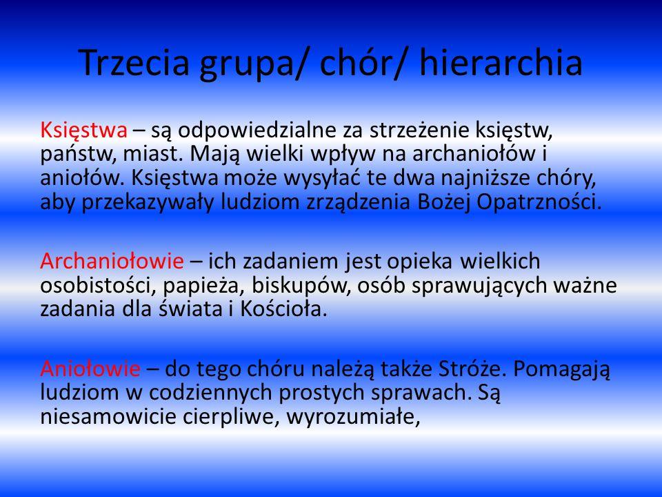 Trzecia grupa/ chór/ hierarchia