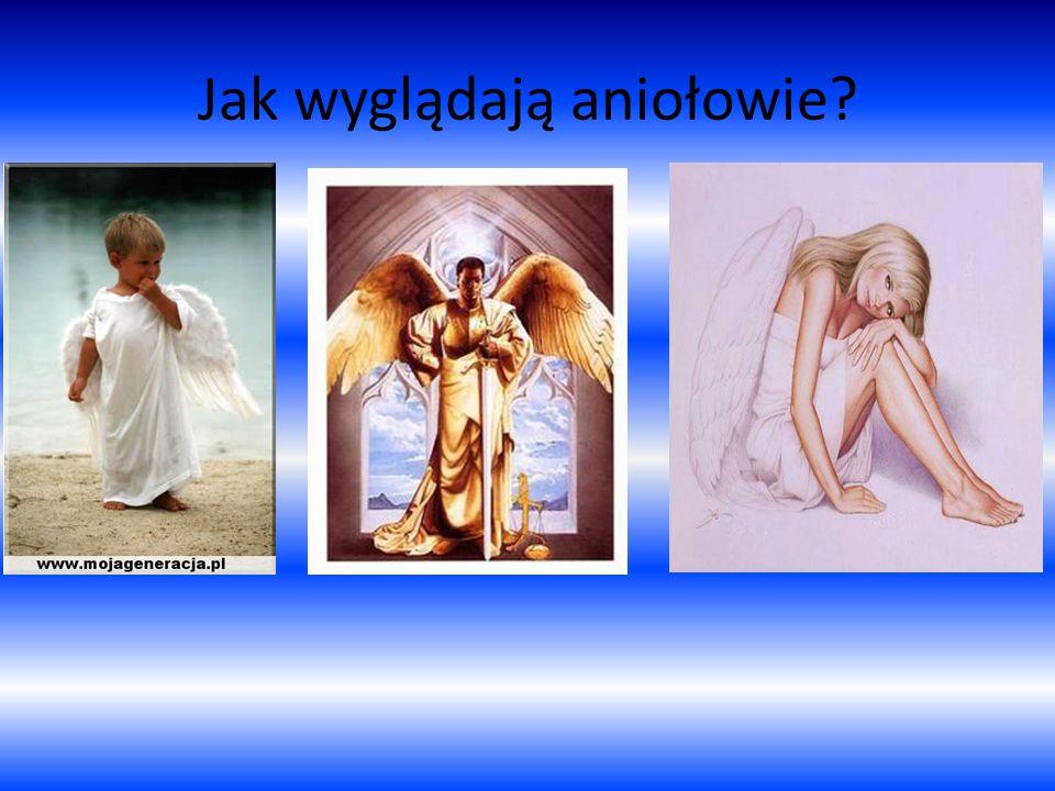 Jak wyglądają aniołowie