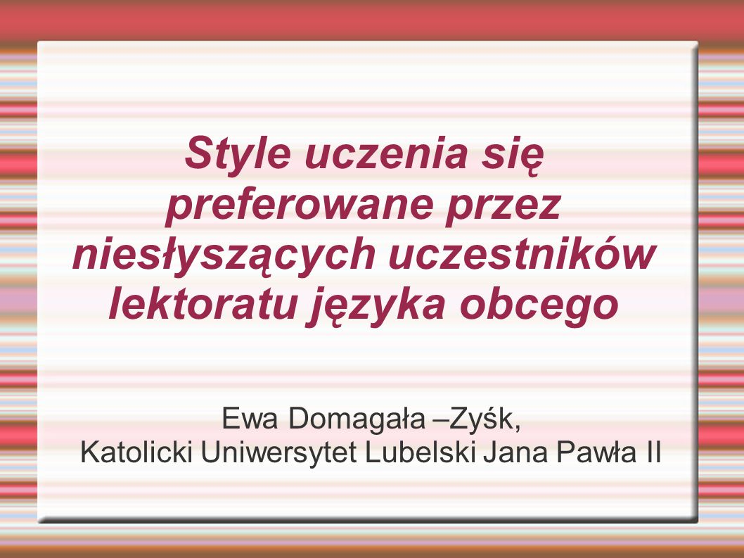 Ewa Domagała –Zyśk, Katolicki Uniwersytet Lubelski Jana Pawła II