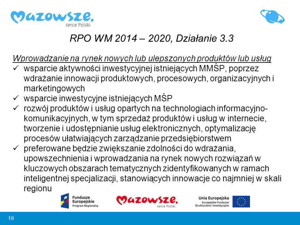 RPO WM 2014 – 2020, Działanie 3.3 Wprowadzanie na rynek nowych lub ulepszonych produktów lub usług.