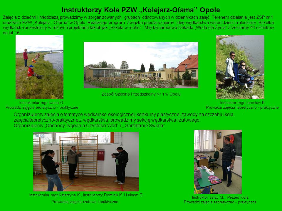 """Instruktorzy Koła PZW """"Kolejarz-Ofama Opole"""
