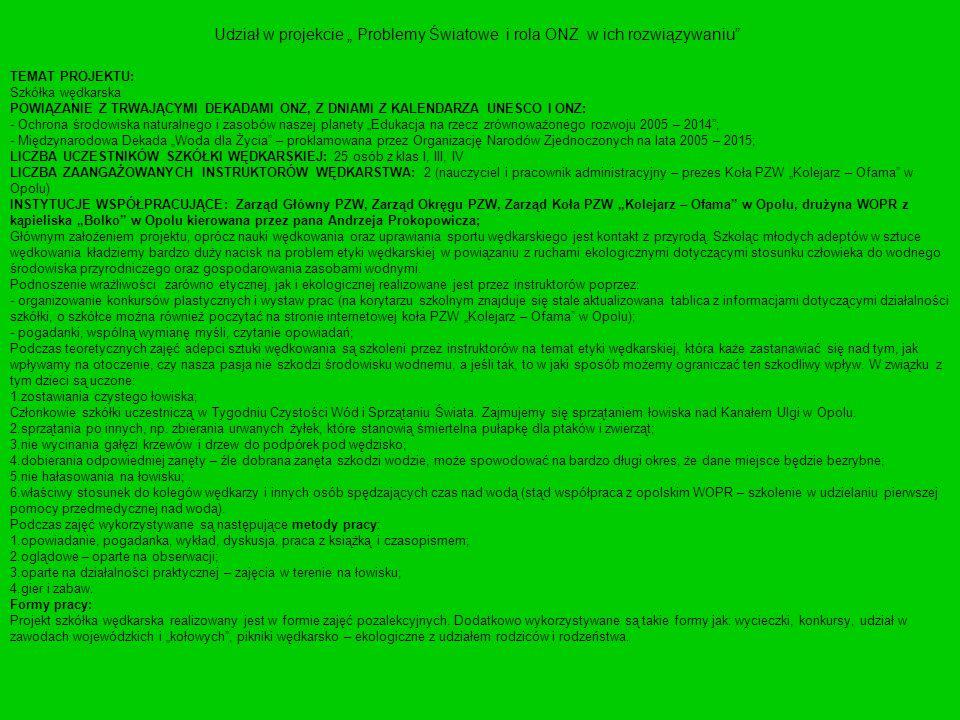 """Udział w projekcie """" Problemy Światowe i rola ONZ w ich rozwiązywaniu"""