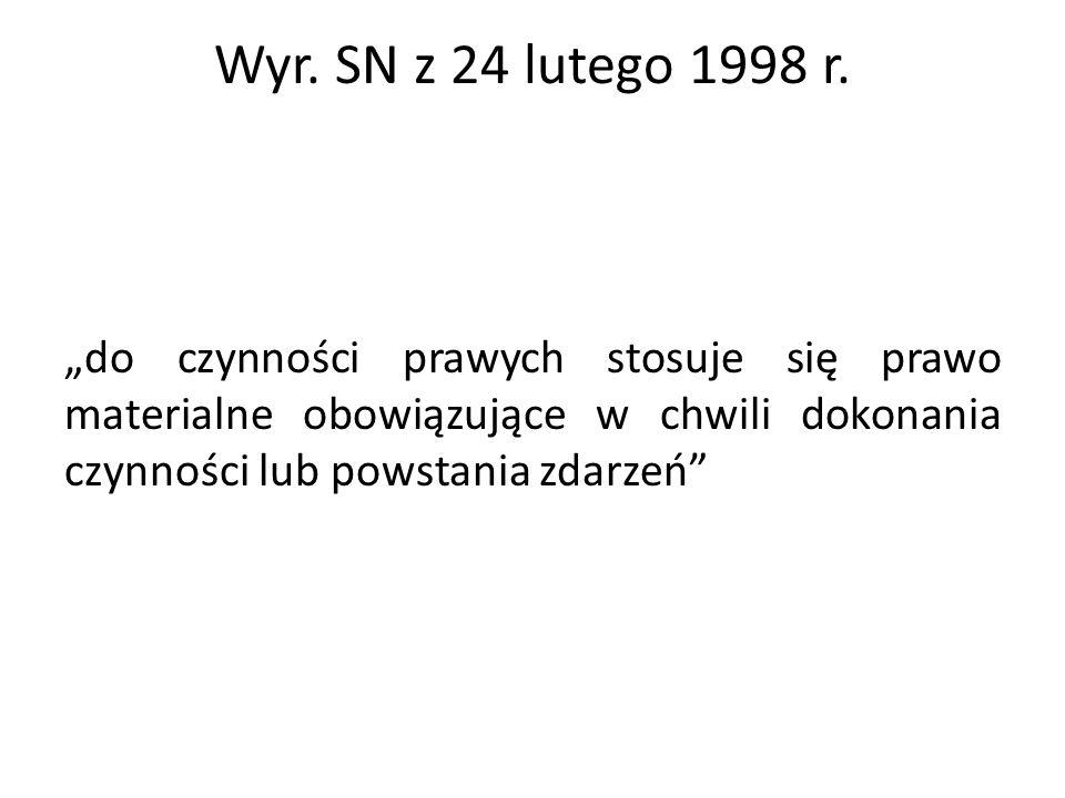 Wyr. SN z 24 lutego 1998 r.