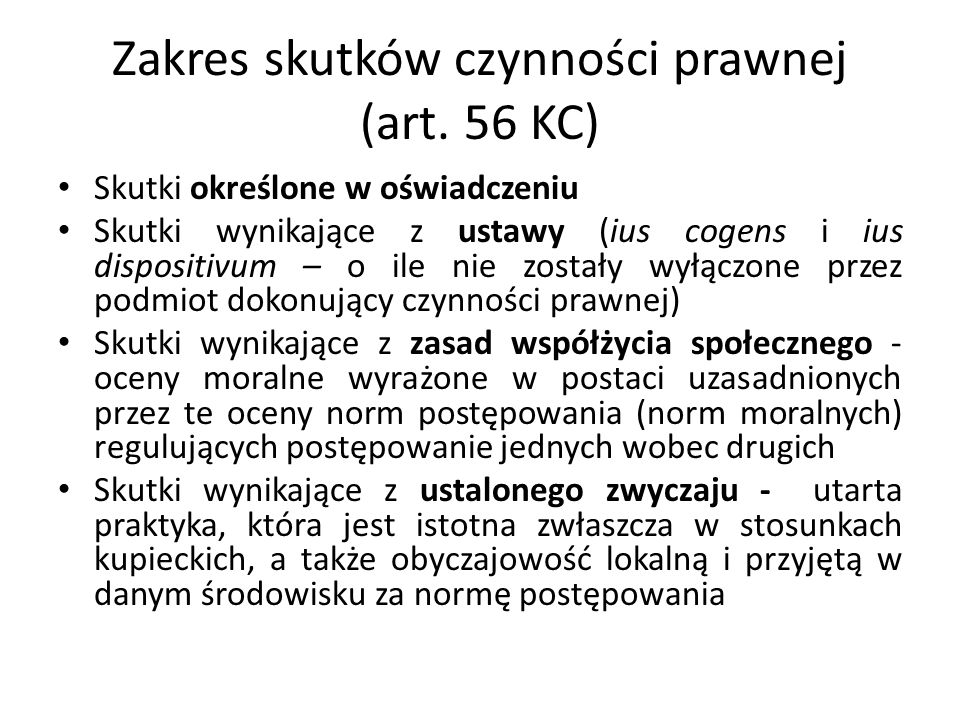 Zakres skutków czynności prawnej (art. 56 KC)