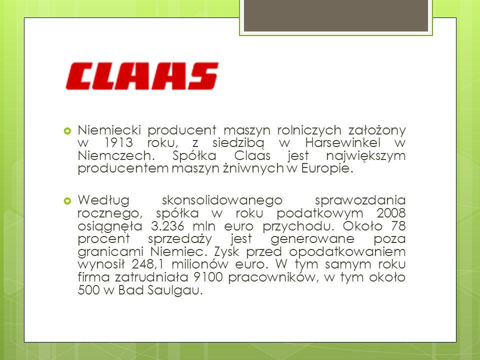 Niemiecki producent maszyn rolniczych założony w 1913 roku, z siedzibą w Harsewinkel w Niemczech. Spółka Claas jest największym producentem maszyn żniwnych w Europie.