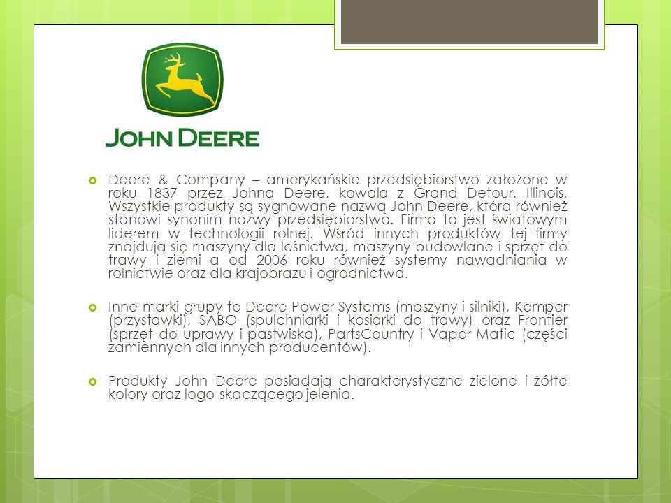 Deere & Company – amerykańskie przedsiębiorstwo założone w roku 1837 przez Johna Deere, kowala z Grand Detour, Illinois. Wszystkie produkty są sygnowane nazwą John Deere, która również stanowi synonim nazwy przedsiębiorstwa. Firma ta jest światowym liderem w technologii rolnej. Wśród innych produktów tej firmy znajdują się maszyny dla leśnictwa, maszyny budowlane i sprzęt do trawy i ziemi a od 2006 roku również systemy nawadniania w rolnictwie oraz dla krajobrazu i ogrodnictwa.