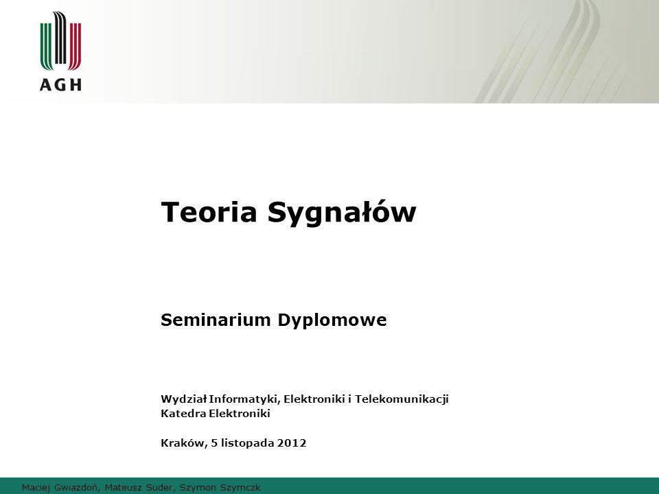 Maciej Gwiazdoń, Mateusz Suder, Szymon Szymczk