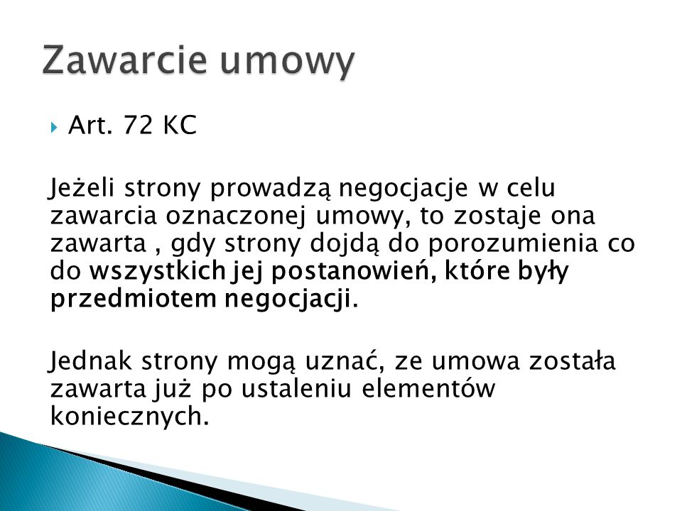 Zawarcie umowy Art. 72 KC.