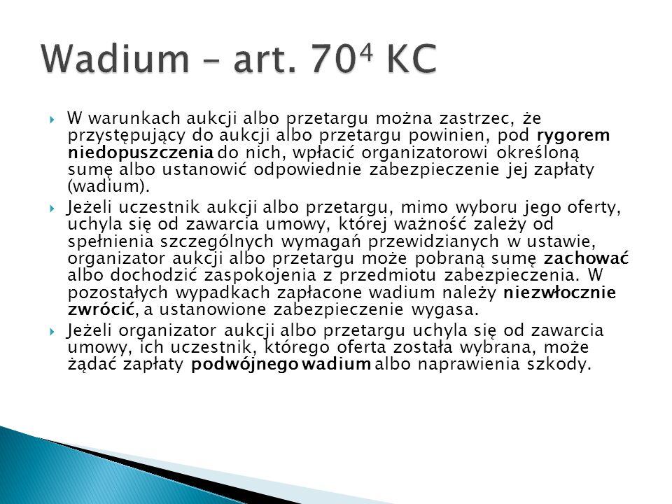 Wadium – art. 704 KC