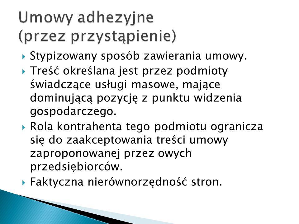 Umowy adhezyjne (przez przystąpienie)