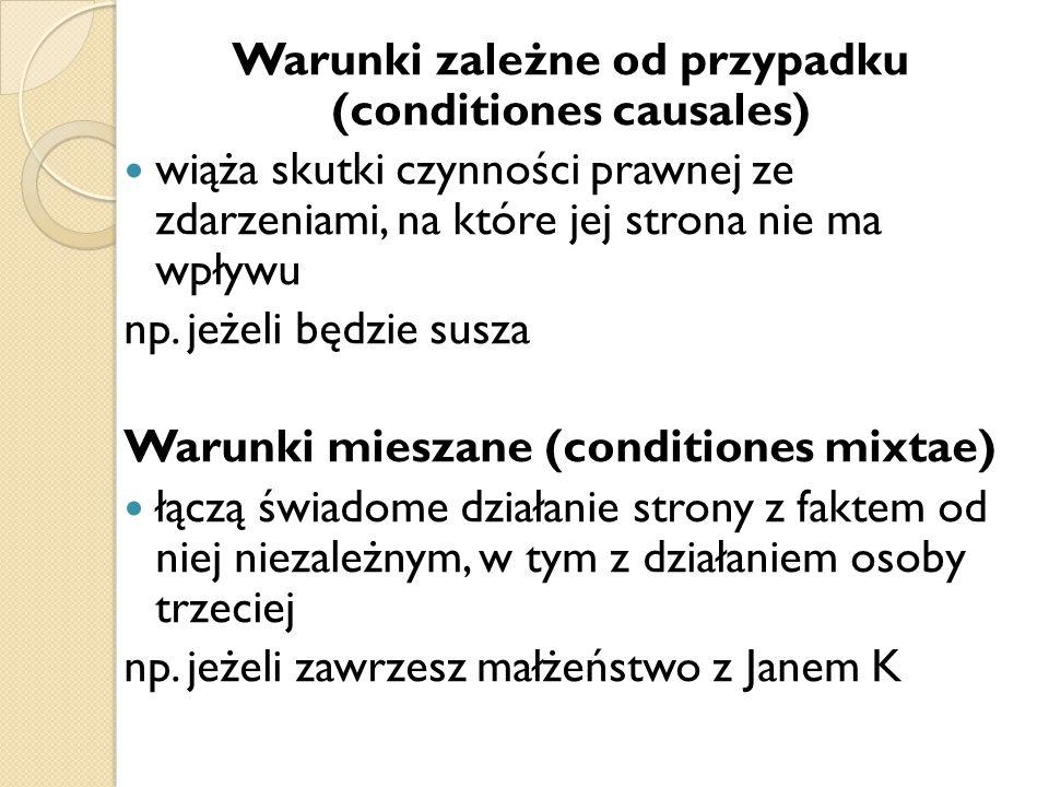 Warunki zależne od przypadku (conditiones causales)