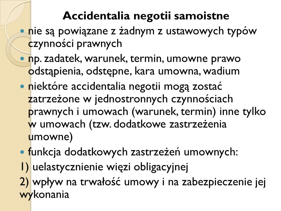 Accidentalia negotii samoistne