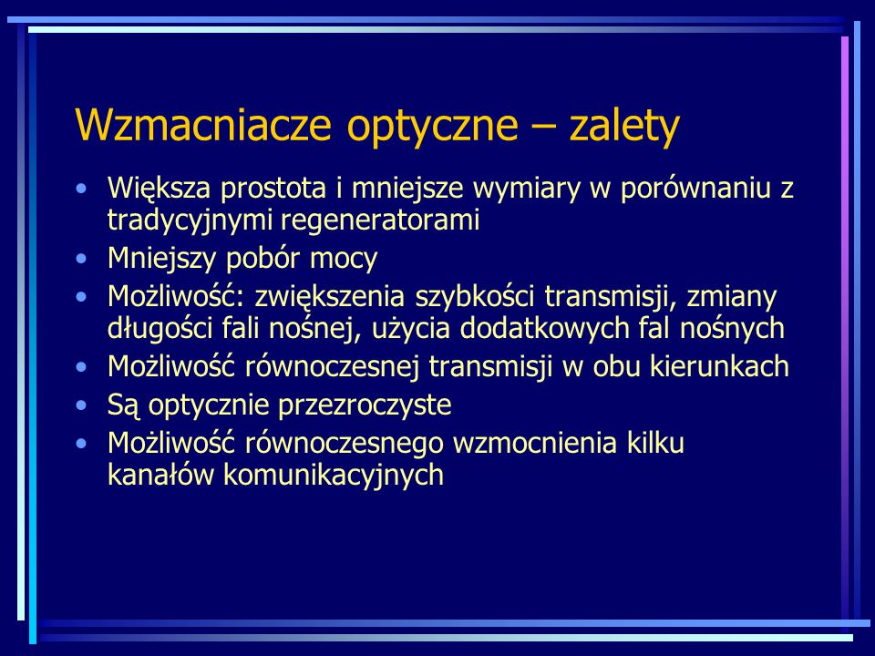 Wzmacniacze optyczne – zalety