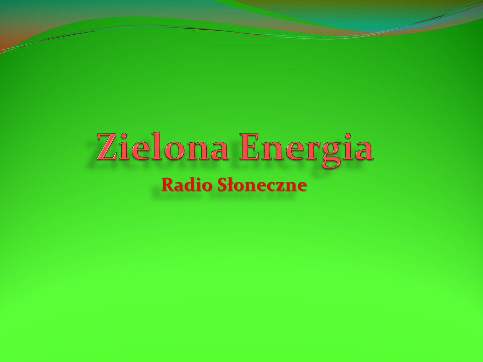 Zielona Energia Radio Słoneczne