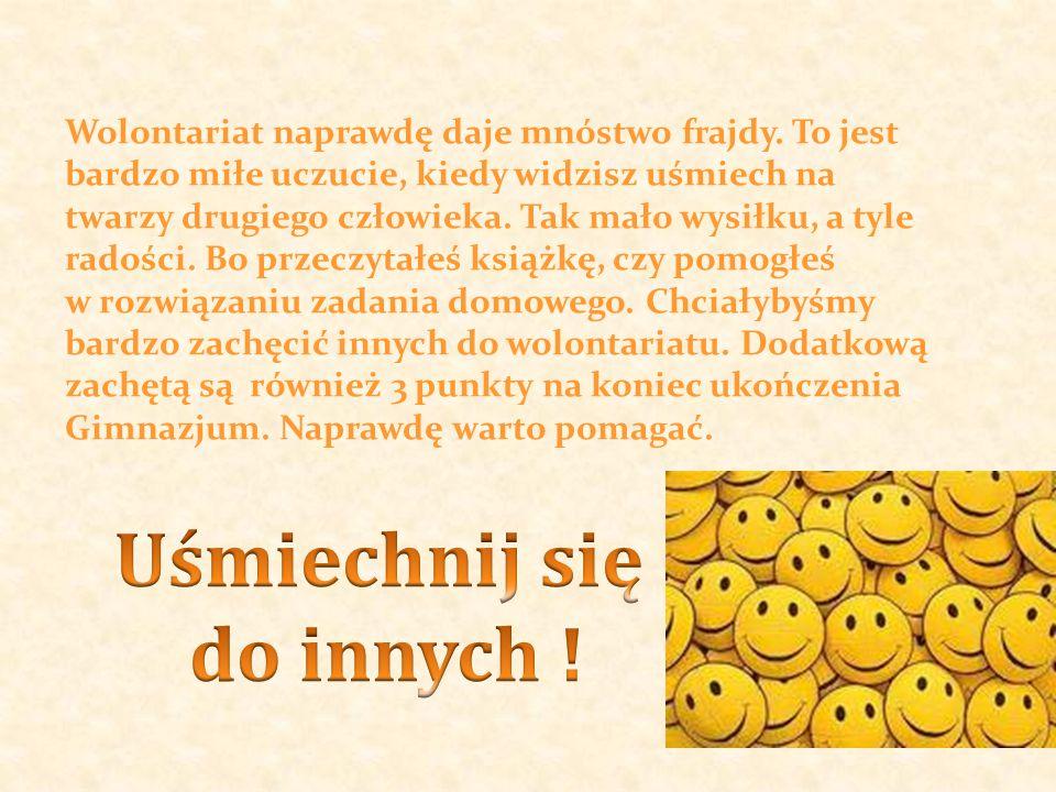 Uśmiechnij się do innych !