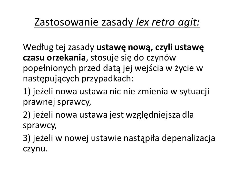 Zastosowanie zasady lex retro agit: