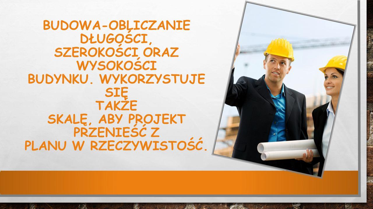 Budowa-obliczanie długości, szerokości oraz wysokości budynku