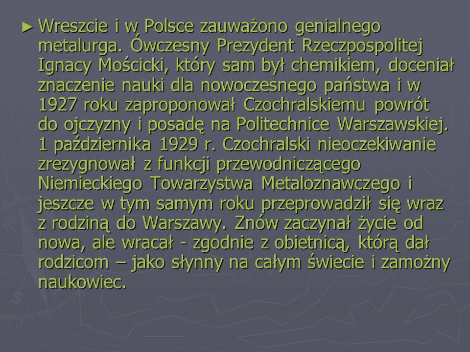 Wreszcie i w Polsce zauważono genialnego metalurga