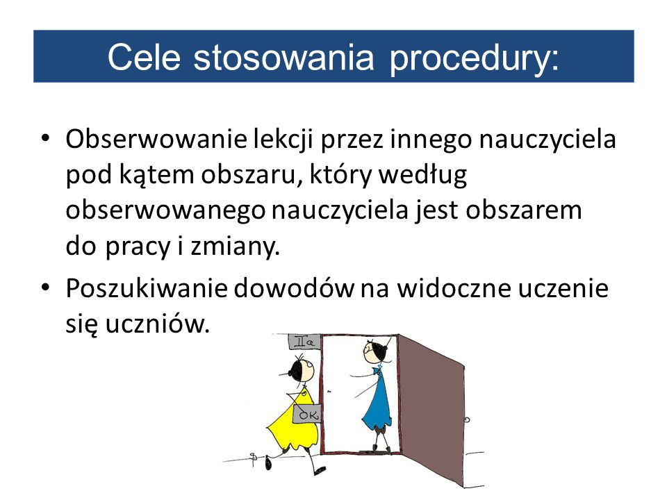 Cele stosowania procedury: