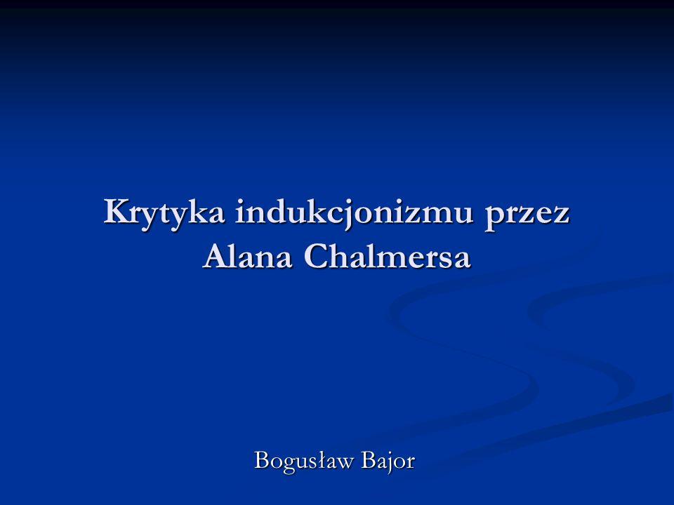 Krytyka indukcjonizmu przez Alana Chalmersa