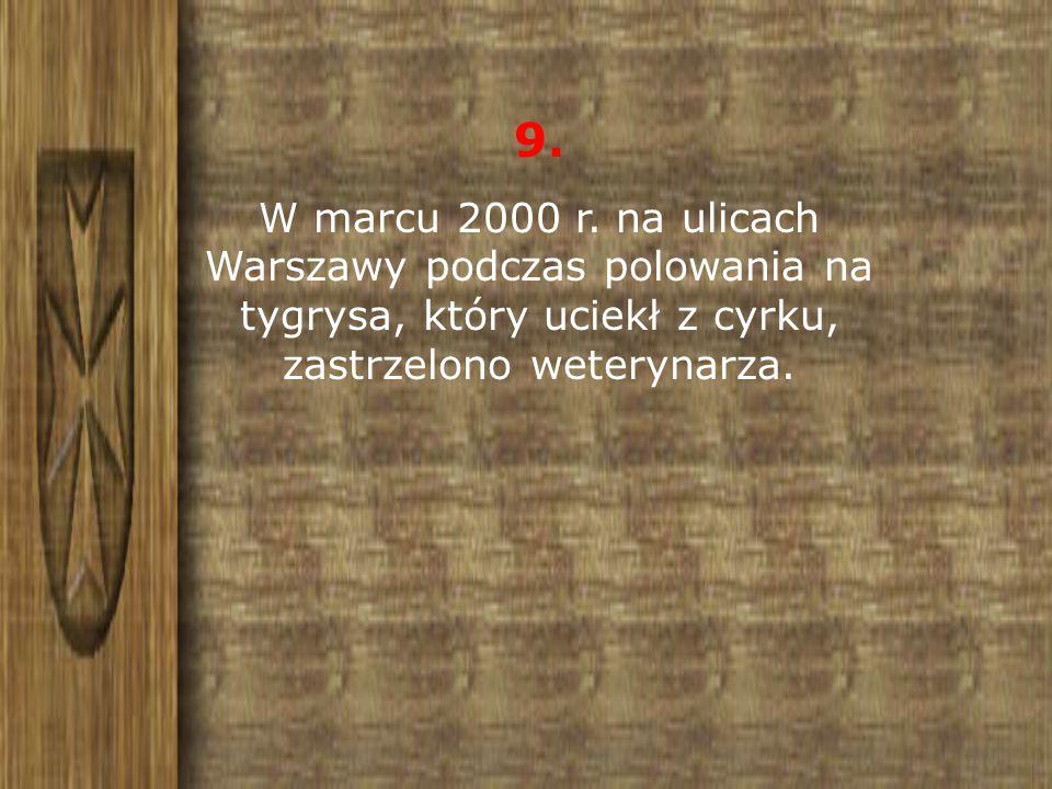 9. W marcu 2000 r.
