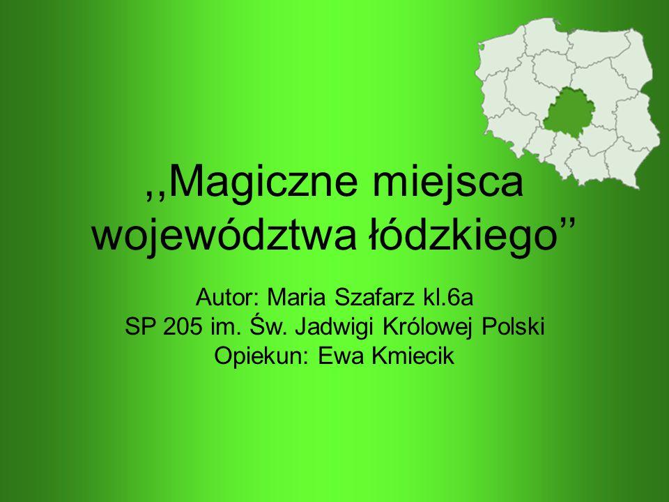 ,,Magiczne miejsca województwa łódzkiego''