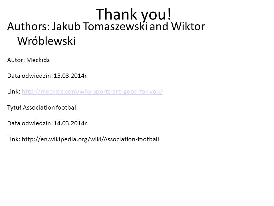 Thank you! Authors: Jakub Tomaszewski and Wiktor Wróblewski