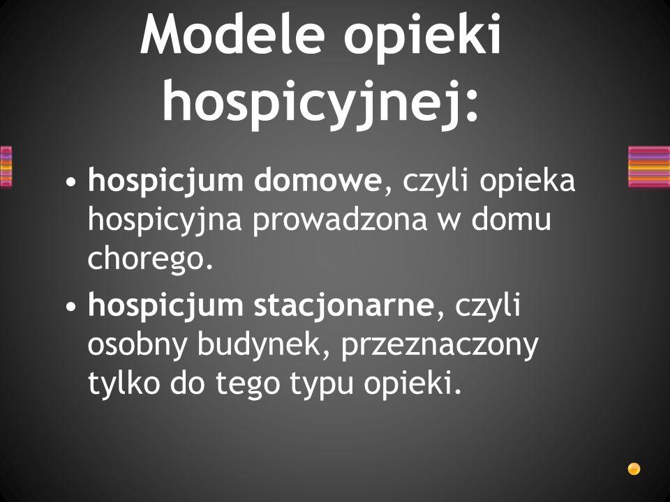 Modele opieki hospicyjnej: