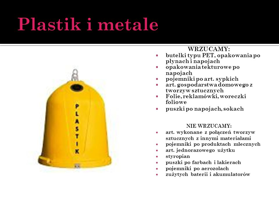 Plastik i metale WRZUCAMY: