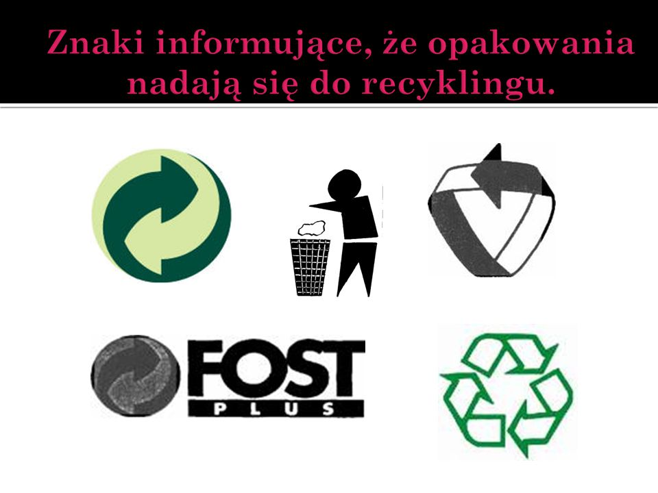 Znaki informujące, że opakowania nadają się do recyklingu.