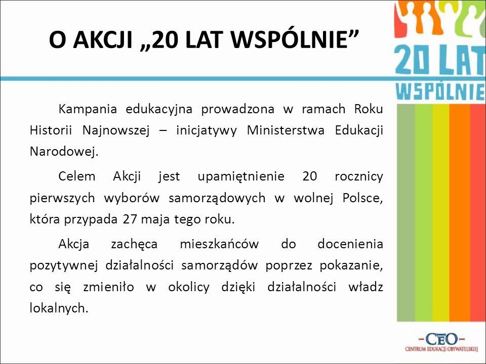 """O AKCJI """"20 LAT WSPÓLNIE"""