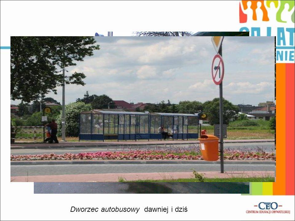 Dworzec autobusowy dawniej i dziś