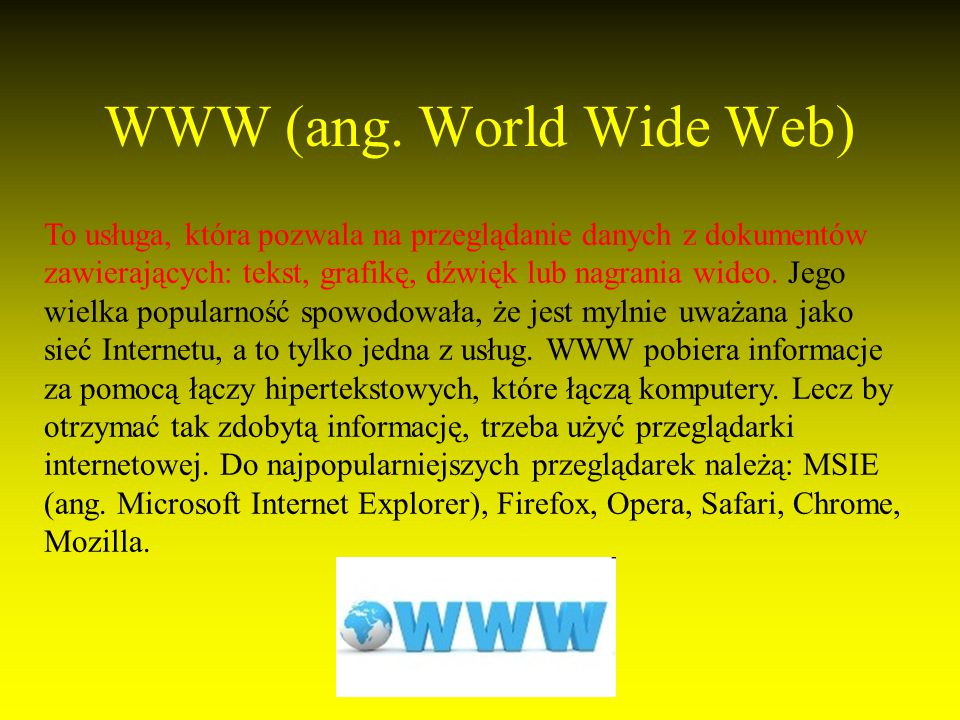 WWW (ang. World Wide Web)