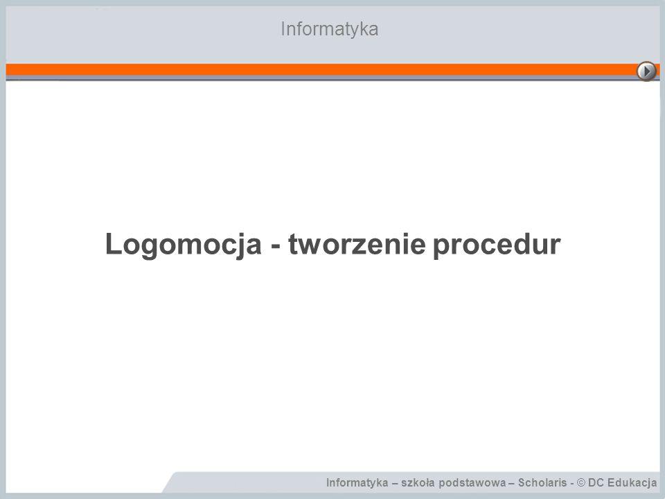 Logomocja - tworzenie procedur