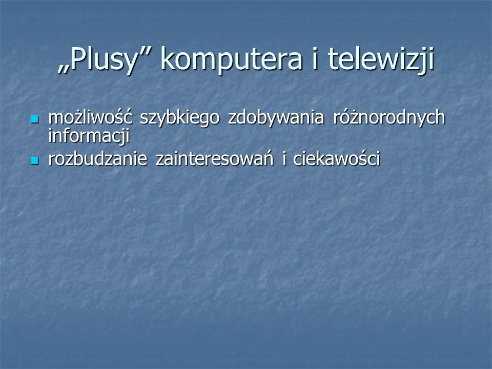 """""""Plusy komputera i telewizji"""