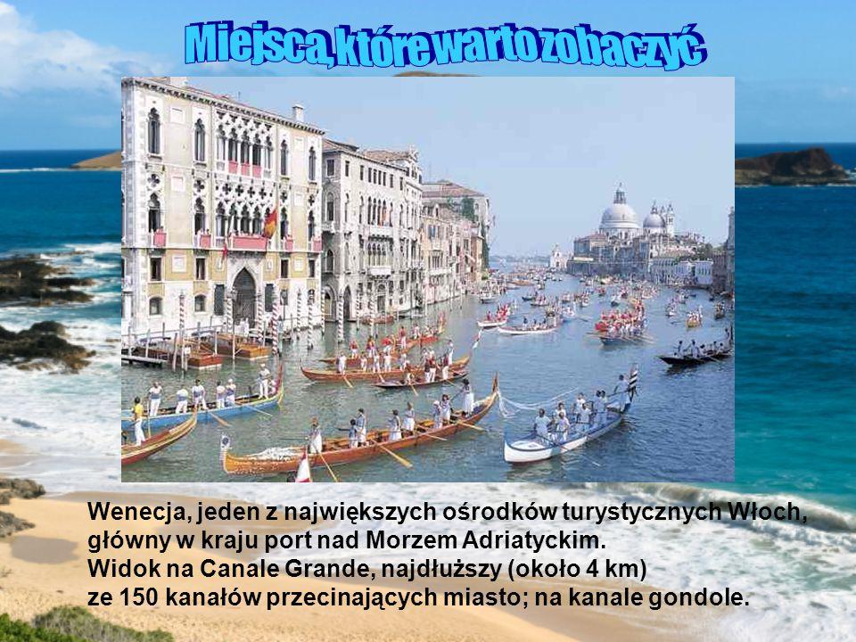 Wenecja, jeden z największych ośrodków turystycznych Włoch,