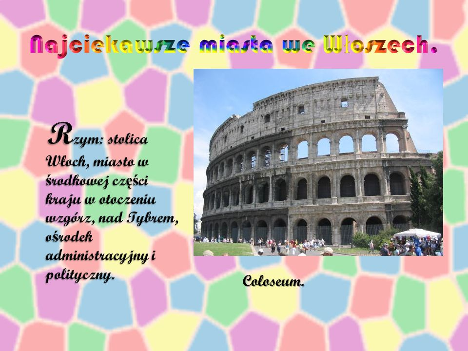 Najciekawsze miasta we Włoszech.