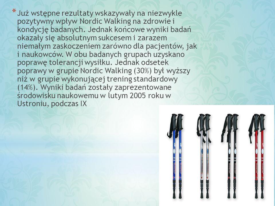 Już wstępne rezultaty wskazywały na niezwykle pozytywny wpływ Nordic Walking na zdrowie i kondycję badanych.