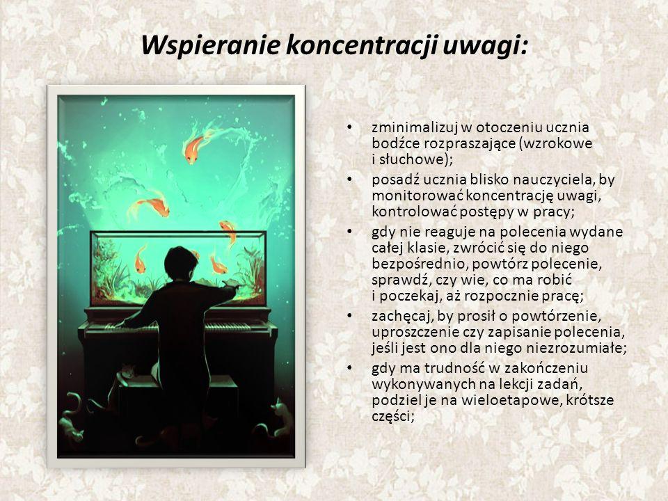 Wspieranie koncentracji uwagi: