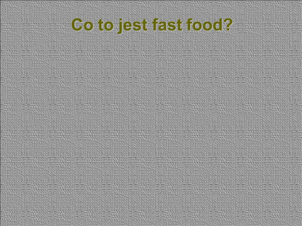 Co to jest fast food