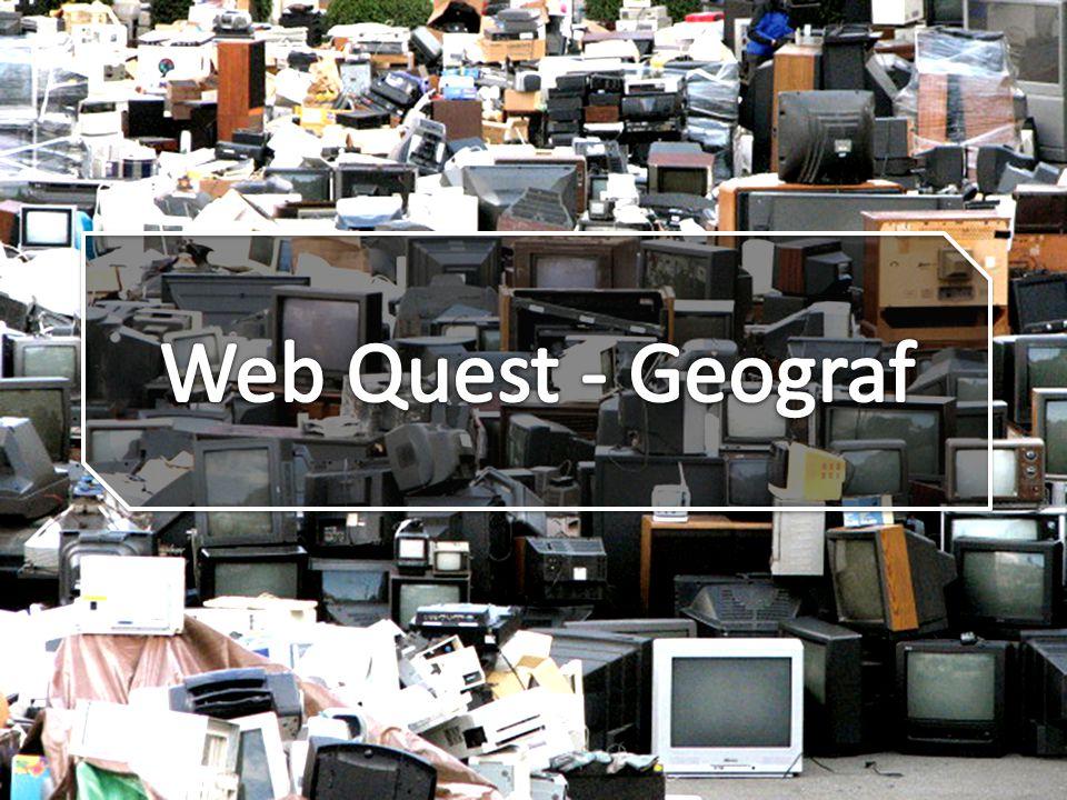 Web Quest - Geograf