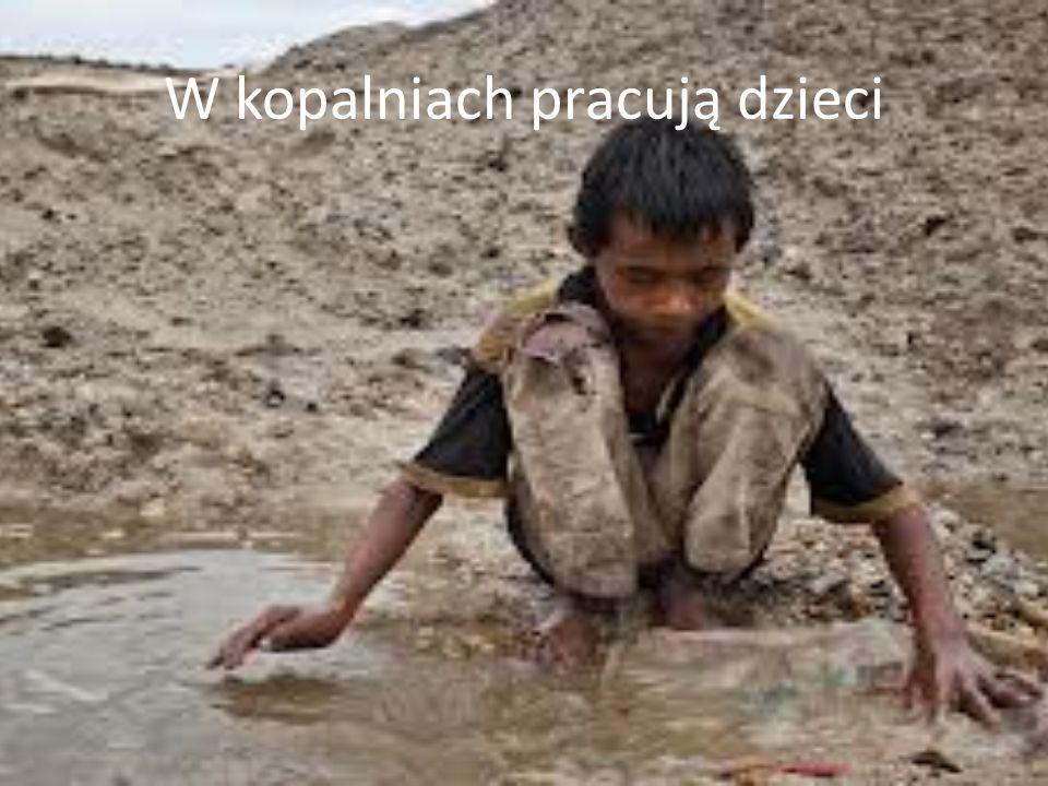 W kopalniach pracują dzieci