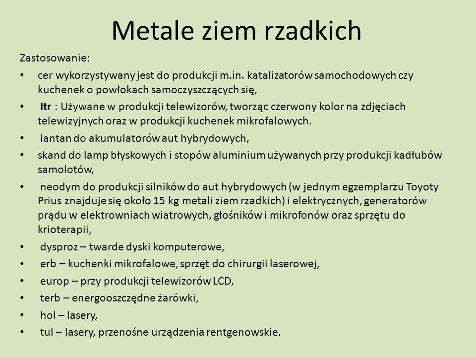 Metale ziem rzadkich Zastosowanie: