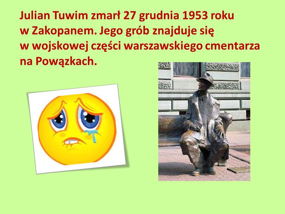 Julian Tuwim zmarł 27 grudnia 1953 roku w Zakopanem