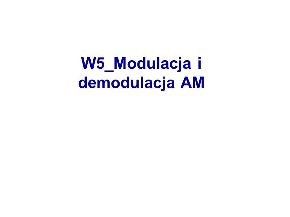 W5_Modulacja i demodulacja AM