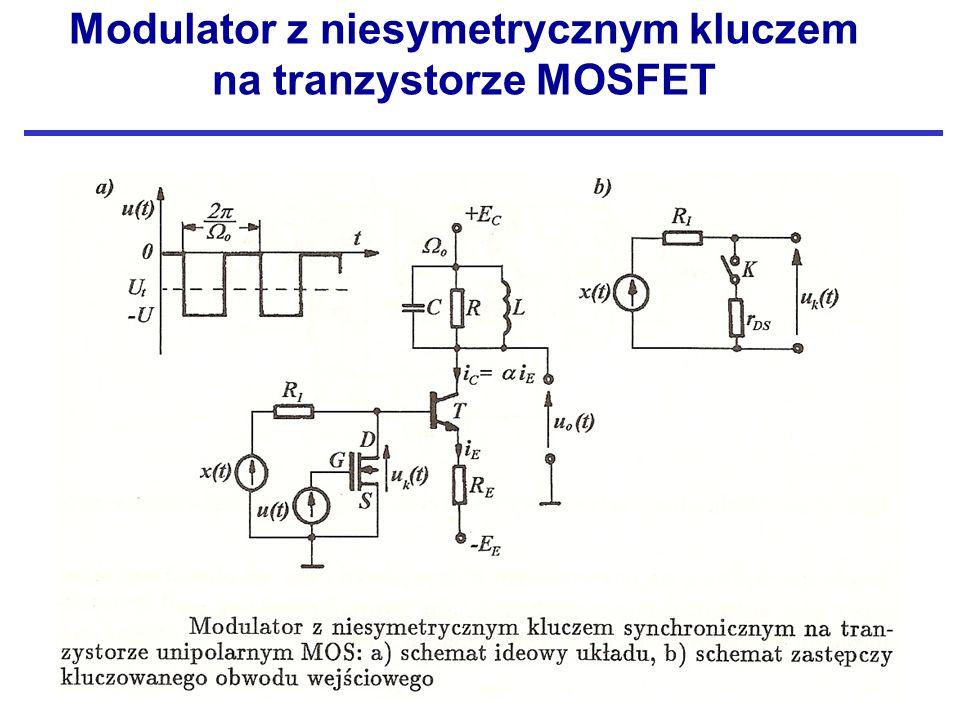 Modulator z niesymetrycznym kluczem na tranzystorze MOSFET