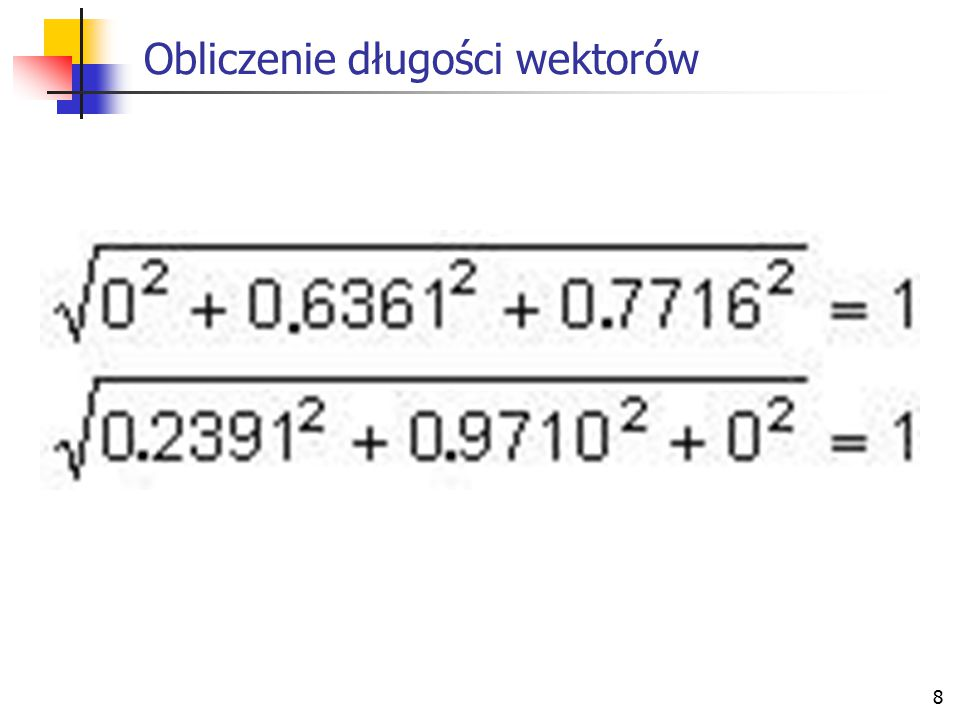 Obliczenie długości wektorów