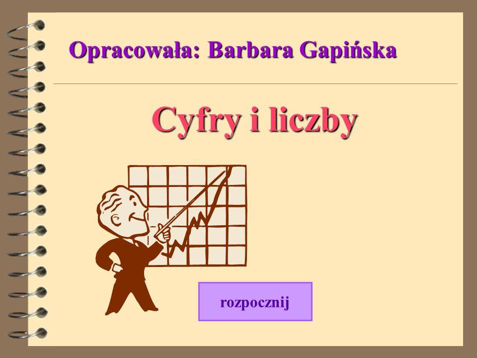 Opracowała: Barbara Gapińska