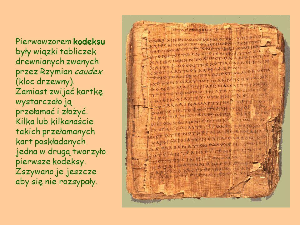 Pierwowzorem kodeksu były wiązki tabliczek drewnianych zwanych przez Rzymian caudex (kloc drzewny).