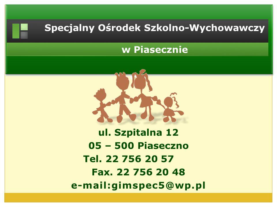 Specjalny Ośrodek Szkolno-Wychowawczy w Piasecznie